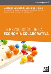 La revolución de la economía colaborativa