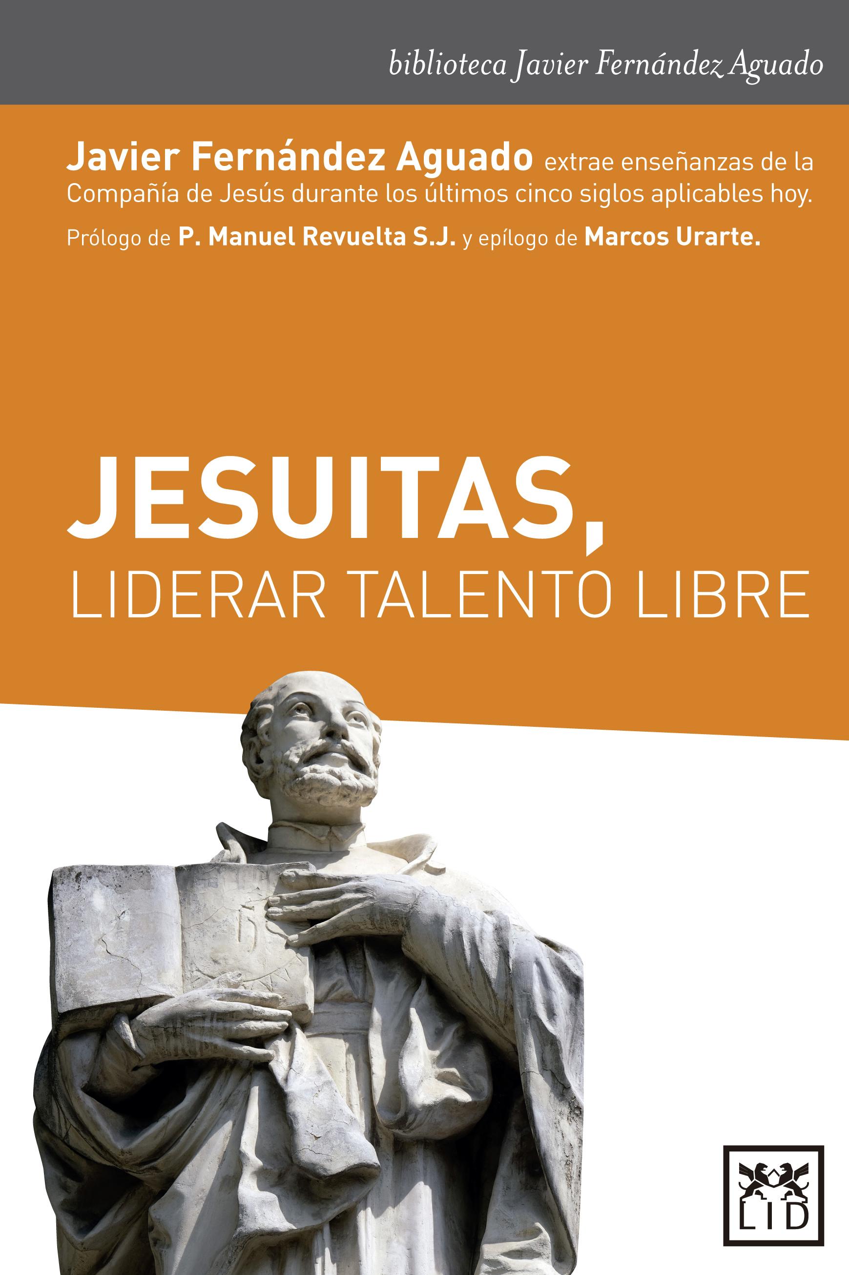 Jesuitas, liderar el talento libre