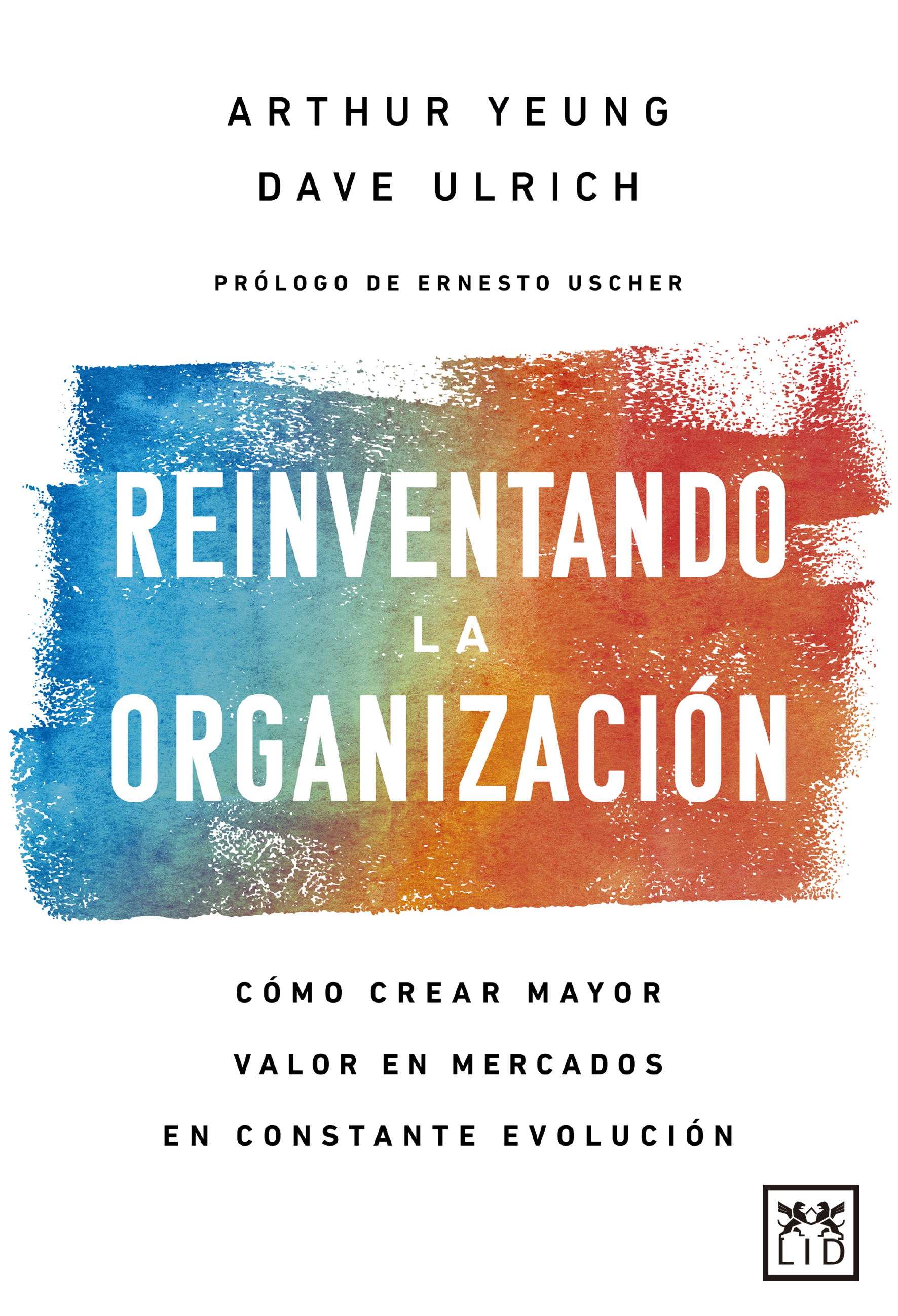 Reinventando la organización
