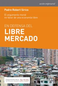 En defensa del libre mercado