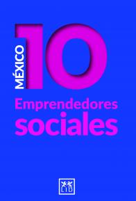 México 10 emprendedores sociales