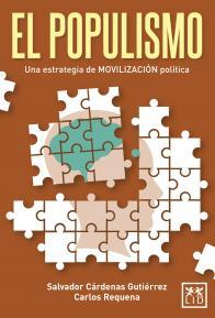 El populismo. Una estrategia de movilización política.