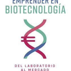 emprender en biotecnología libro