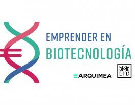 Emprender en biotecnología