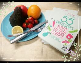 55 verdades sobre lo que comes